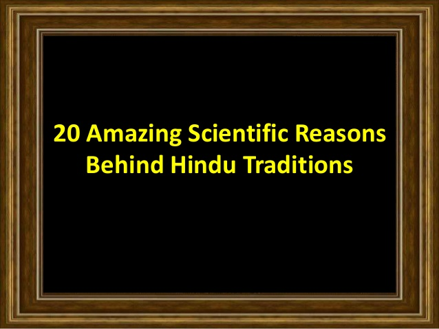 20-amazing-scientific-reasons-behind-hindu-traditions-1-638