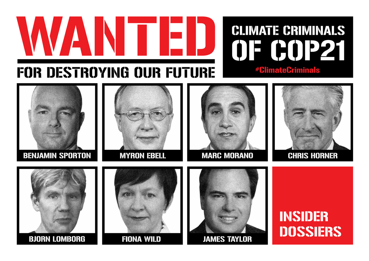 Climate Truth Advocates were actually branded as criminals as seen in this  poster that was plastered