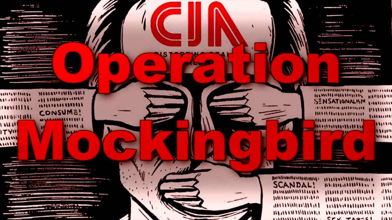 How the C.I.A. completely took over the mainstream media with OPERATION MOCKINGBIRD